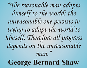 The reasonable man...